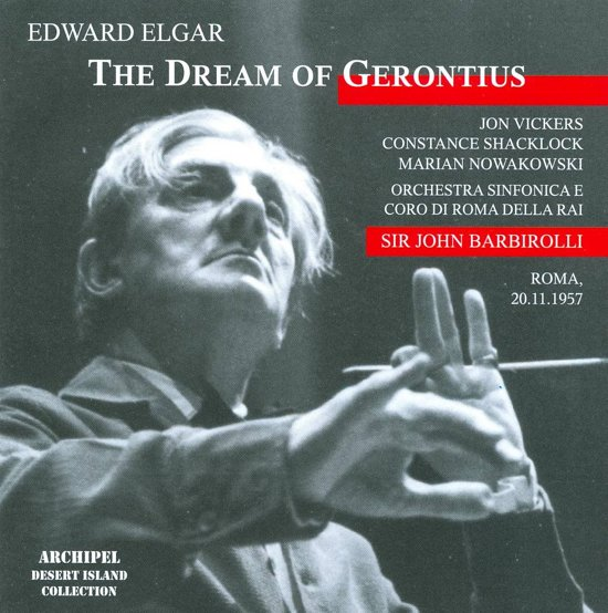 Elgar: The Dream Of Gerontius Op. 38