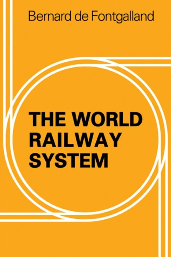The World Railway System
