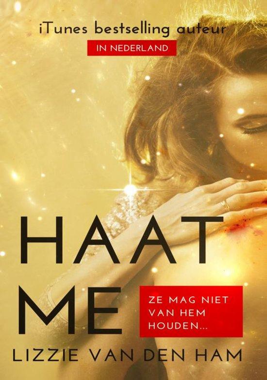 Haat me - Lizzie van den Ham |