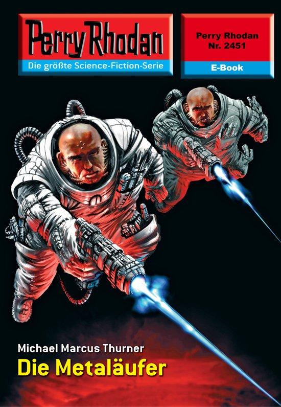 Perry Rhodan 2451: Die Metaläufer (Heftroman)