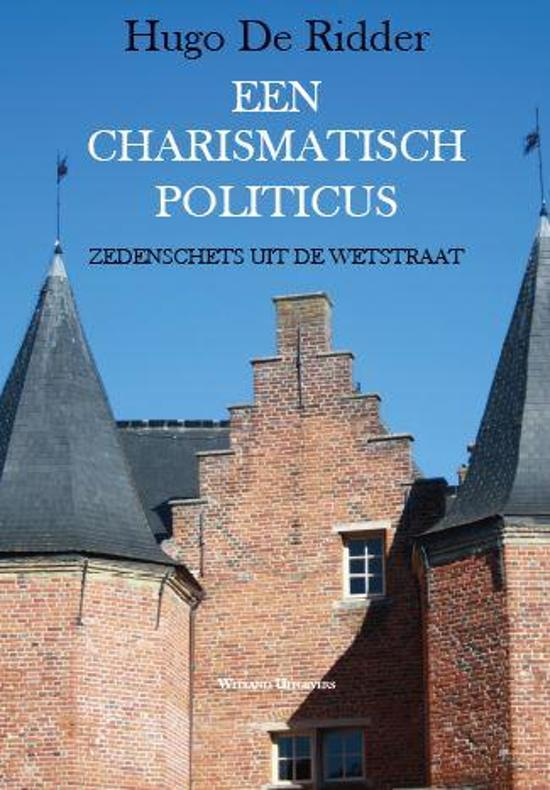 Een charismatisch politicus
