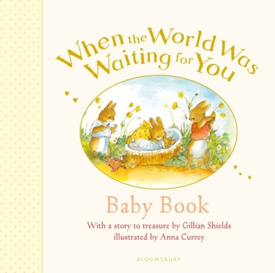 Bolcom When The World Was Waiting For You Baby Book