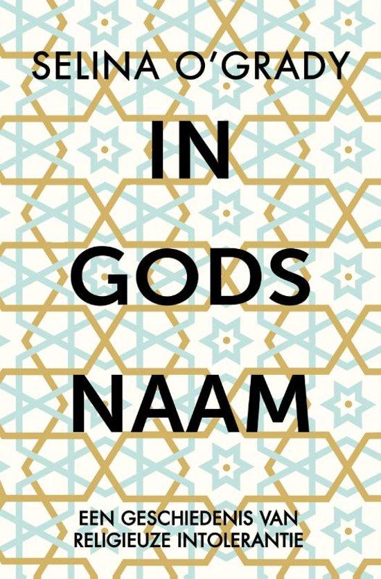 Boek cover In Gods naam van Selina OGrady (Paperback)