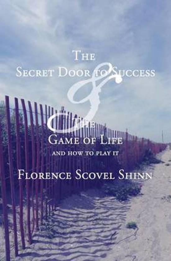 The Secret Door to Success & the Game of Life