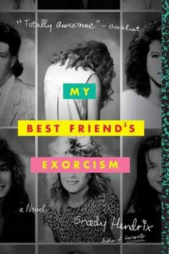 Boek cover My Best Friends Exorcism van Grady Hendrix (Paperback)