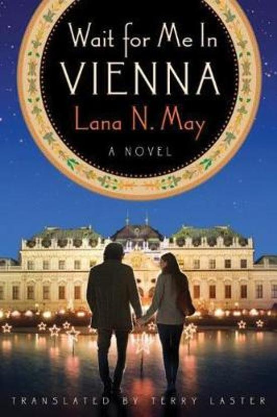 Wait for Me in Vienna