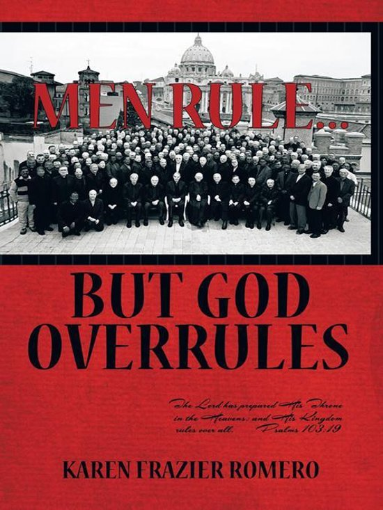 Men Rule... But God Overrules