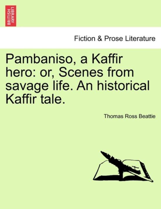 Pambaniso, a Kaffir Hero