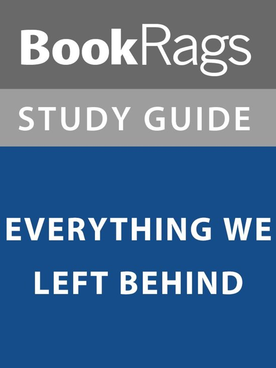 Summary & Study Guide: Everything We Left Behind