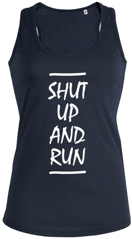 Shut up and Run dames sport shirt / hemd / top - maat M