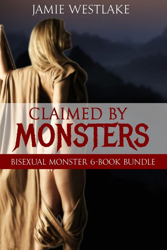Claimed By Monsters