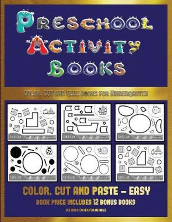 Color, Cut and Glue Books for Kindergarten (Preschool Activity Books - Easy)