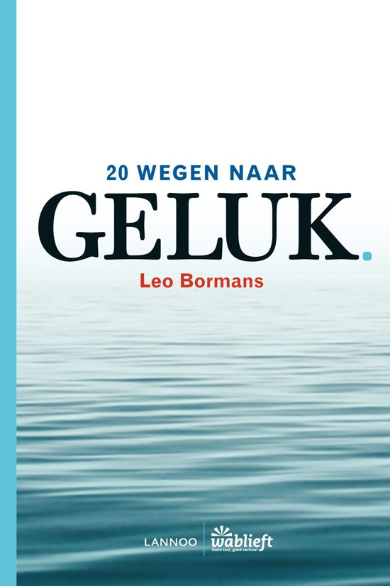 The World Book Of Happiness Leo Bormans Pdf