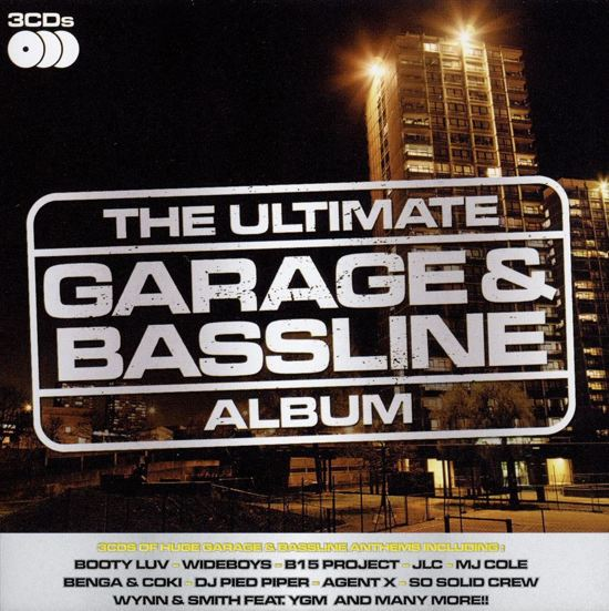 The Ultimate Garage and Bassline Album