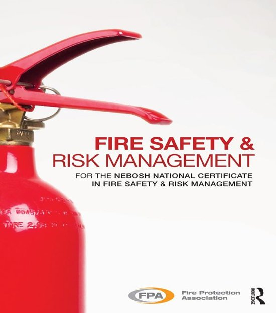 Fire Safety and Risk Management