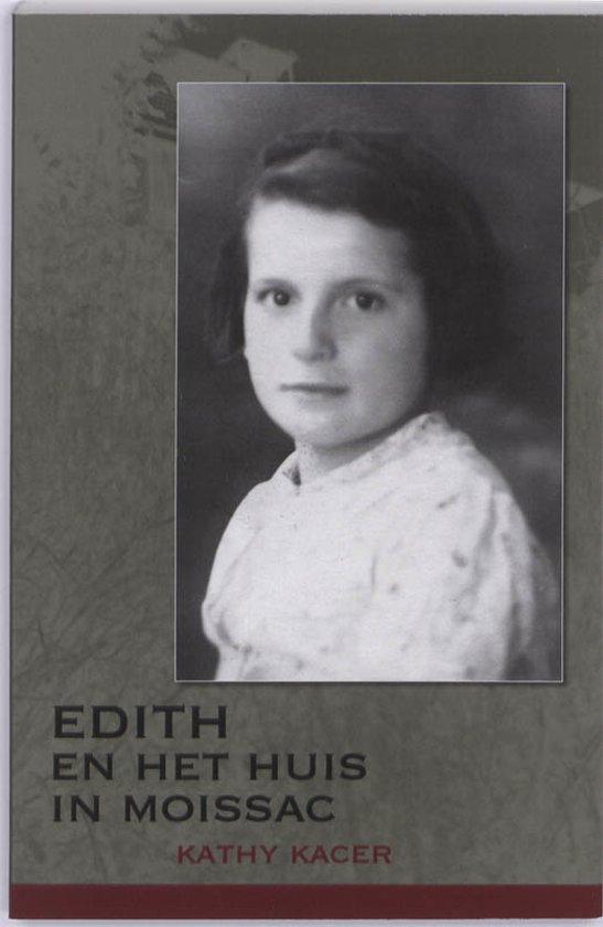 Edith en het huis in Moissac - Kathy Kacer pdf epub