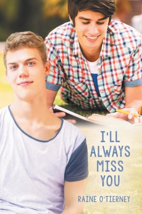 Bolcom Ill Always Miss You Raine Otierney 9781632165220 Boeken