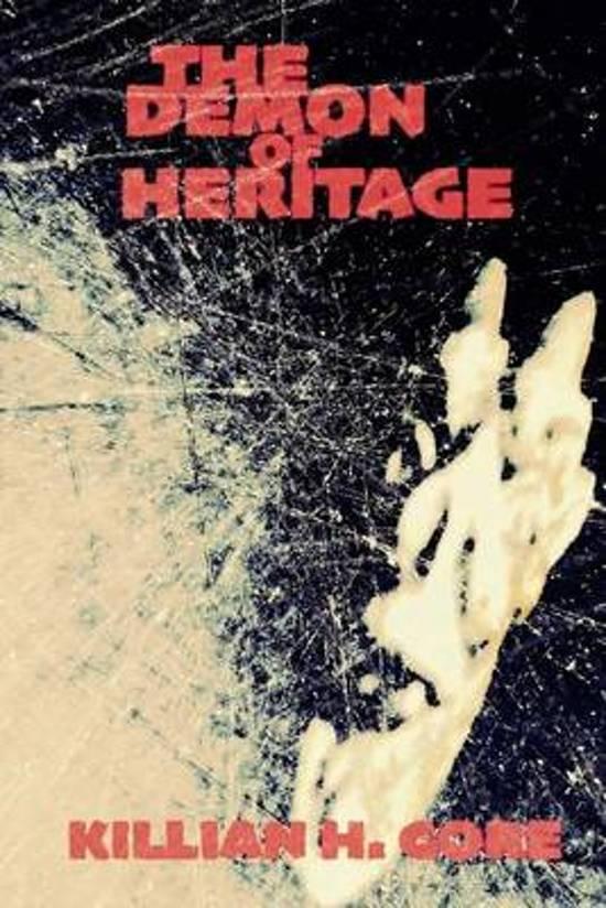 The Demon of Heritage