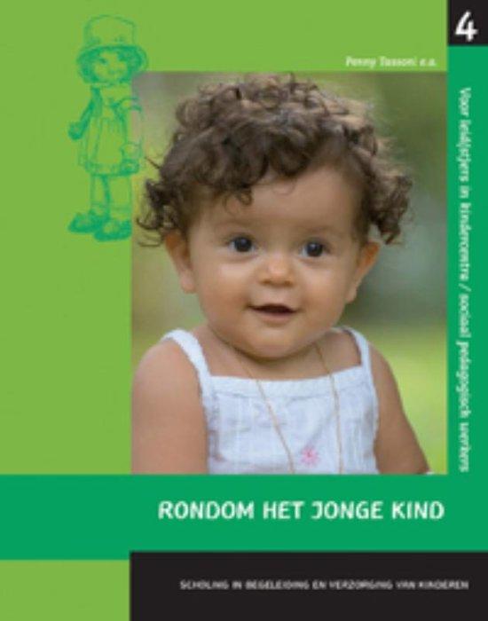 Scholing en begeleiding en verzorging van kinderen Rondom het jonge kind 4