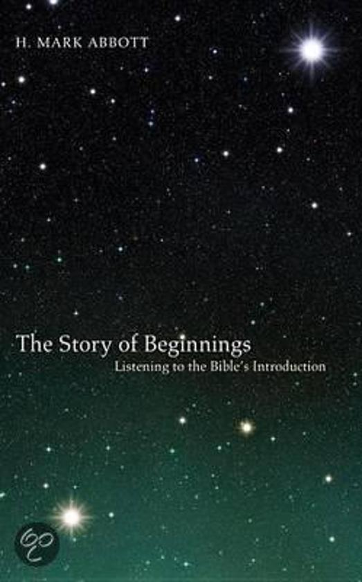 The Story of Beginnings