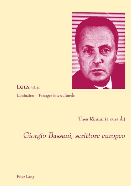 Giorgio Bassani, scrittore europeo