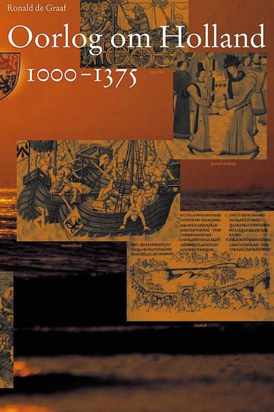 Middeleeuwse studies en bronnen 80 - Oorlog om Holland 1000-1375