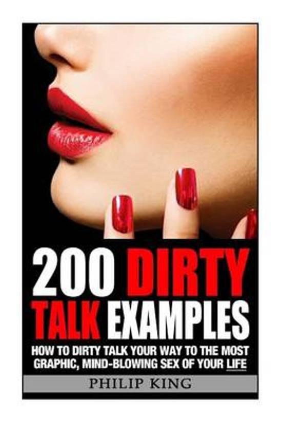 Bol 200 Dirty Talk Examples 9781500848408 Philip King Boeken