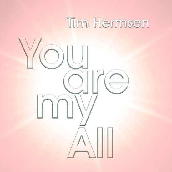 You Are My All