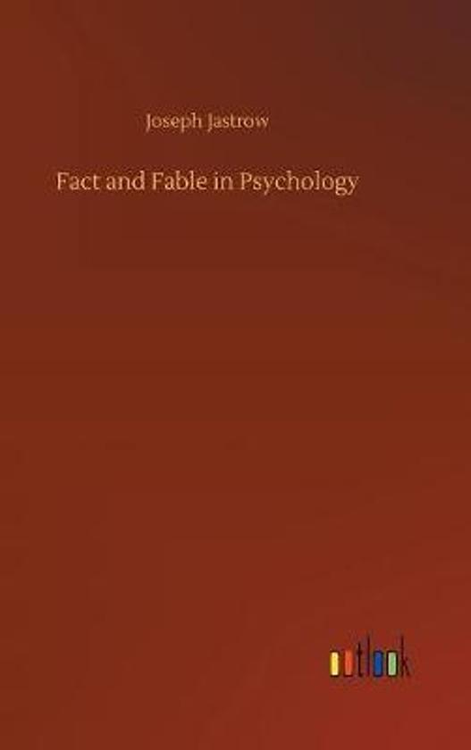Fact and Fable in Psychology