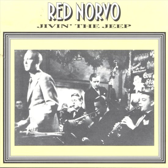 Red Norvo and His Orchestra: Jivin' the Jeep