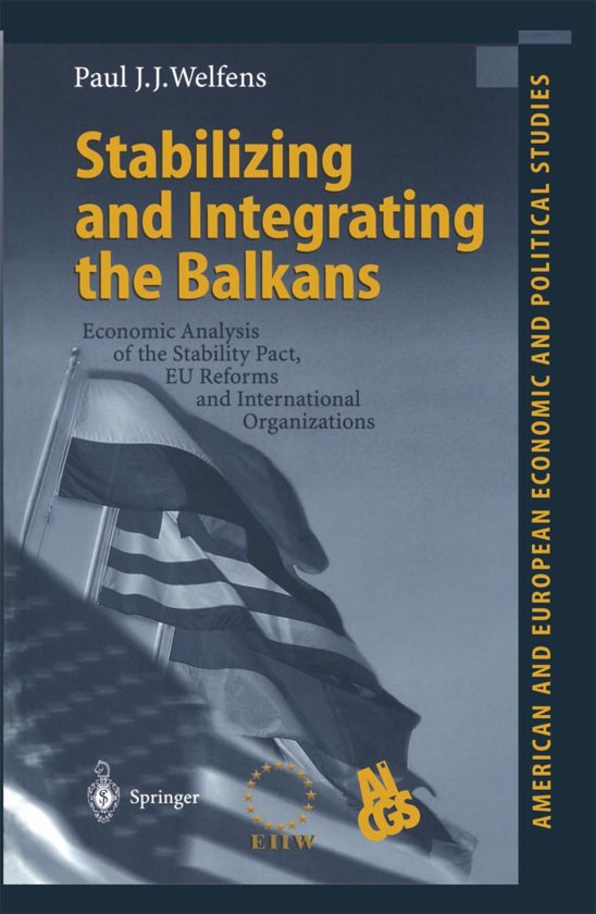 Stabilizing and Integrating the Balkans