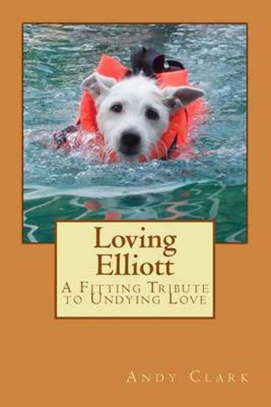 Loving Elliott