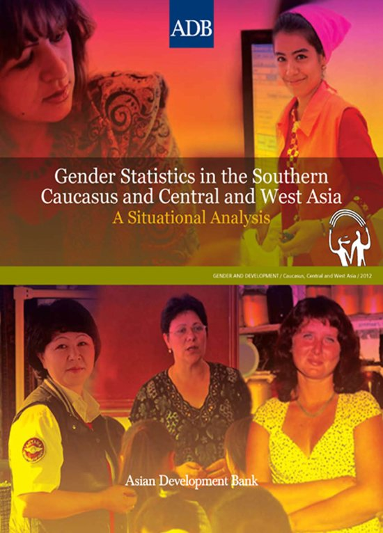 Gender Statistics in the Southern Caucasus and Central and West Asia