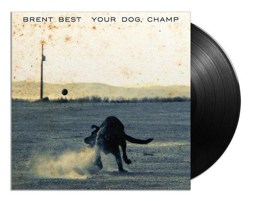 Your Dog, Champ (LP)