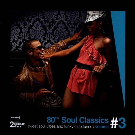 80's Soul Classics Vol. 3