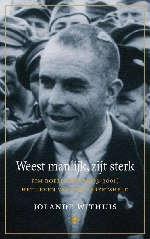 Boek cover Weest manlijk, zijt sterk van Jolande Withuis (Hardcover)
