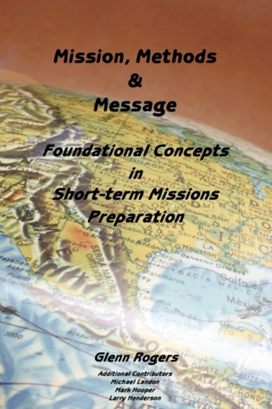 Mission, Message and Methods