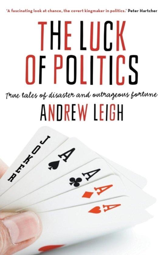 The Luck Of Politics