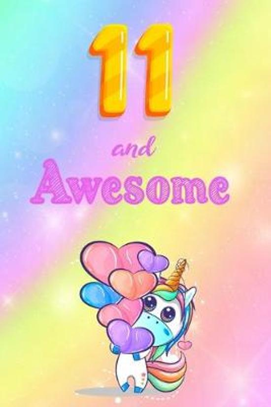11 And Awesome: Cute Unicorn Notebook For Girls Accessories - Perfect gift for Girls who are 11 years old - 6 x 9'' 120 Love Heart Head