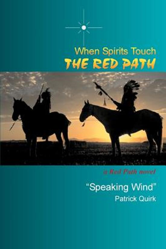 Boek cover When Spirits Touch the Red Path van Patrick T Quirk (Paperback)