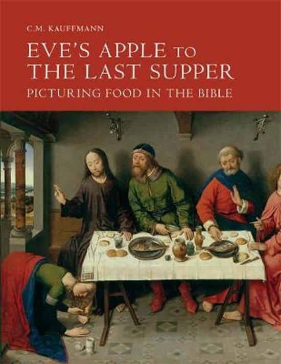 Eve's Apple to the Last Supper