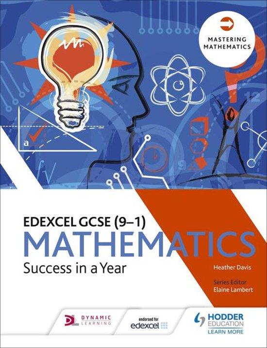 Edexcel GCSE Mathematics: Success in a Year