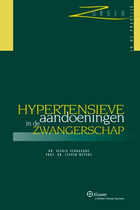 Zorgen in de praktijk hypertensieve aandoeningen in de zwangerschap