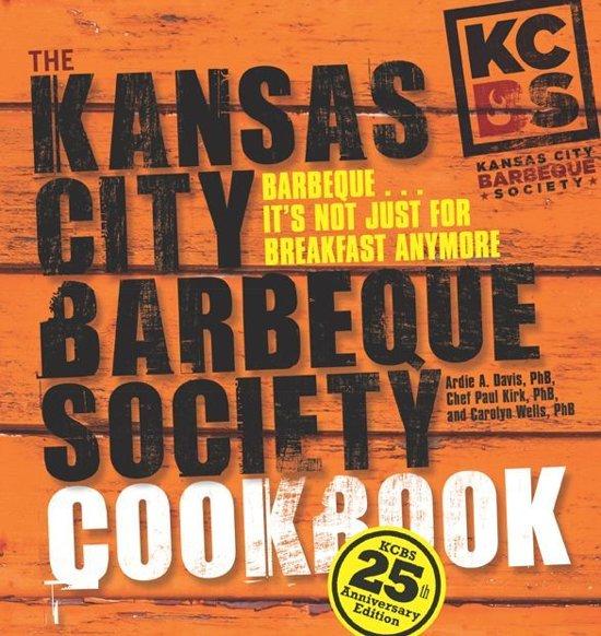 Boek cover The Kansas City Barbeque Society Cookbook van Ardie A Davis (Onbekend)