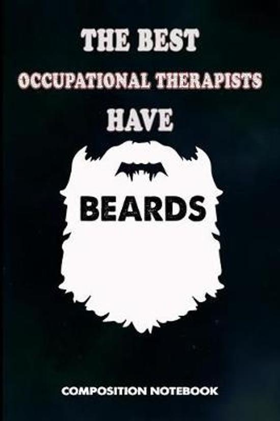The Best Occupational Therapists Have Beard