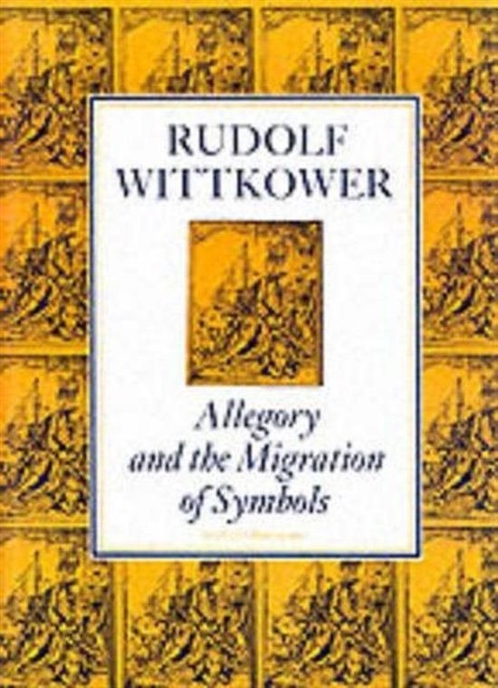 Bol Allegory And The Migration Of Symbols Rudolf Wittkower