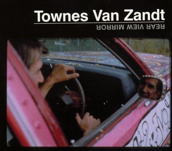 CD cover van Rear View Mirror van Townes Van Zandt