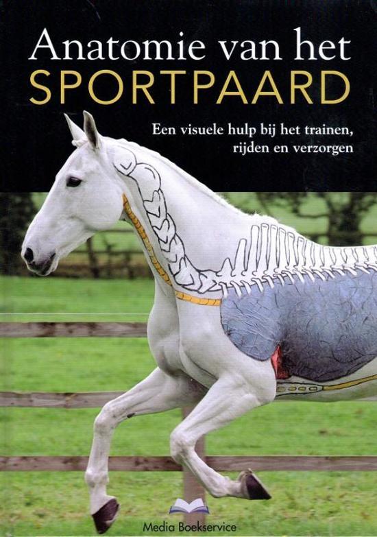 Boek cover Anatomie van het sportpaard van Gillian Higgins & Stephanie Mart (Hardcover)