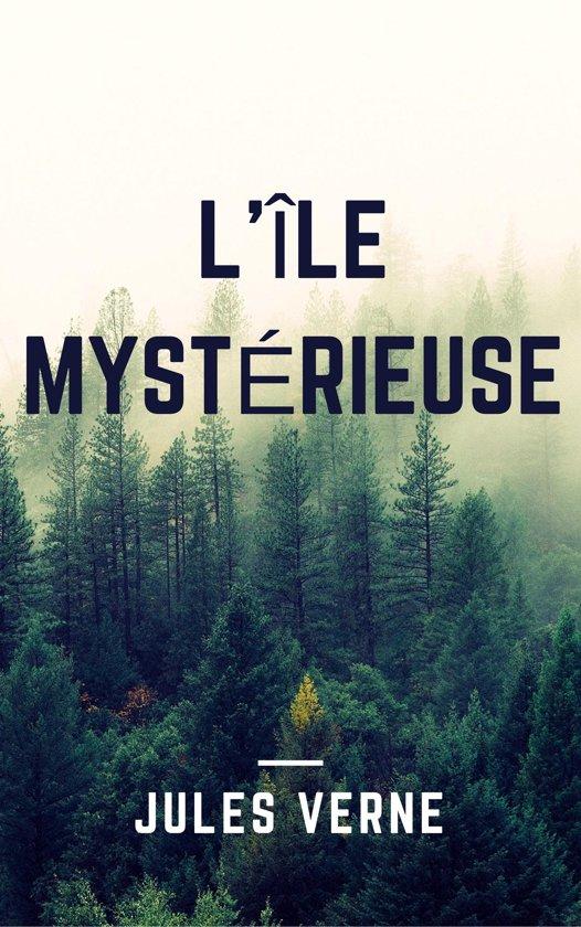 L'île mystérieuse (Annotée)