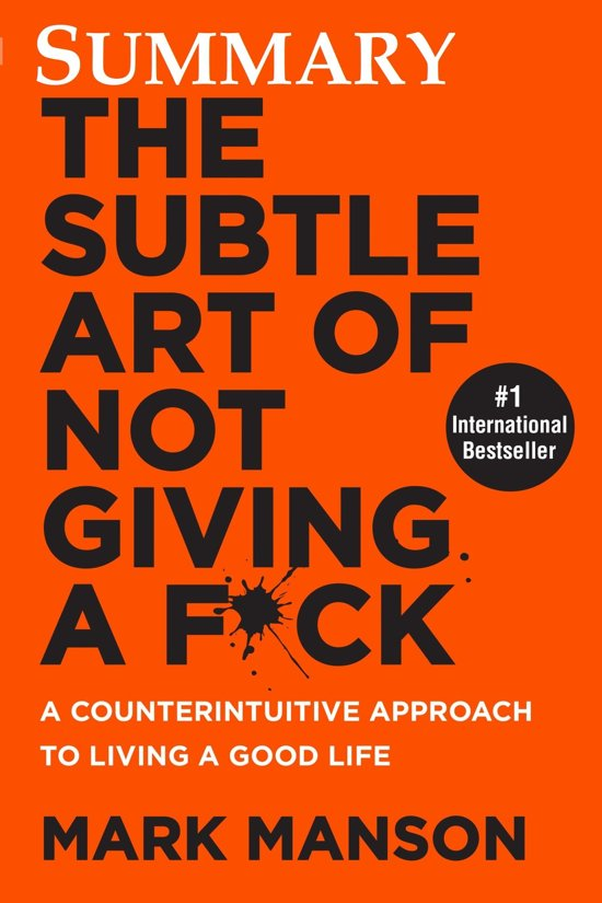 Boek cover Summary The Subtle Art of Not Giving a F*ck van Mark Manson (Onbekend)